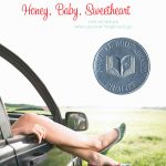 Behind the Book: Honey, Baby, Sweetheart