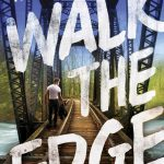What I Learned from Walk the Edge