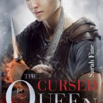 Spring 2017 Cover Reveals Day 1 | The Cursed Queen by Sarah Fine