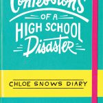 Cover Reveal: Confessions of a High School Disaster by Emma Chastain