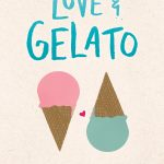 On Writing Love & Gelato