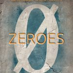 Zeroes: A Fresh Take on Superheroes