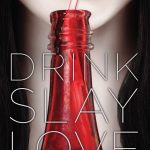 Drink Slay Love Sweepstakes!