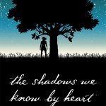 Behind the Book: The Shadows We Know By Heart