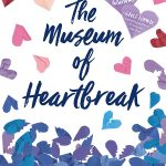 5 Reasons to Read Museum of Heartbreak