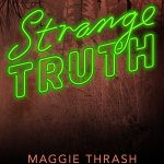 5 Reasons to Read Strange Truth
