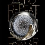 10 Thoughts I Had While Looking at the Zero Repeat Forever Cover