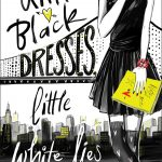 6 Reasons to Read Little Black Dresses, Little White Lies