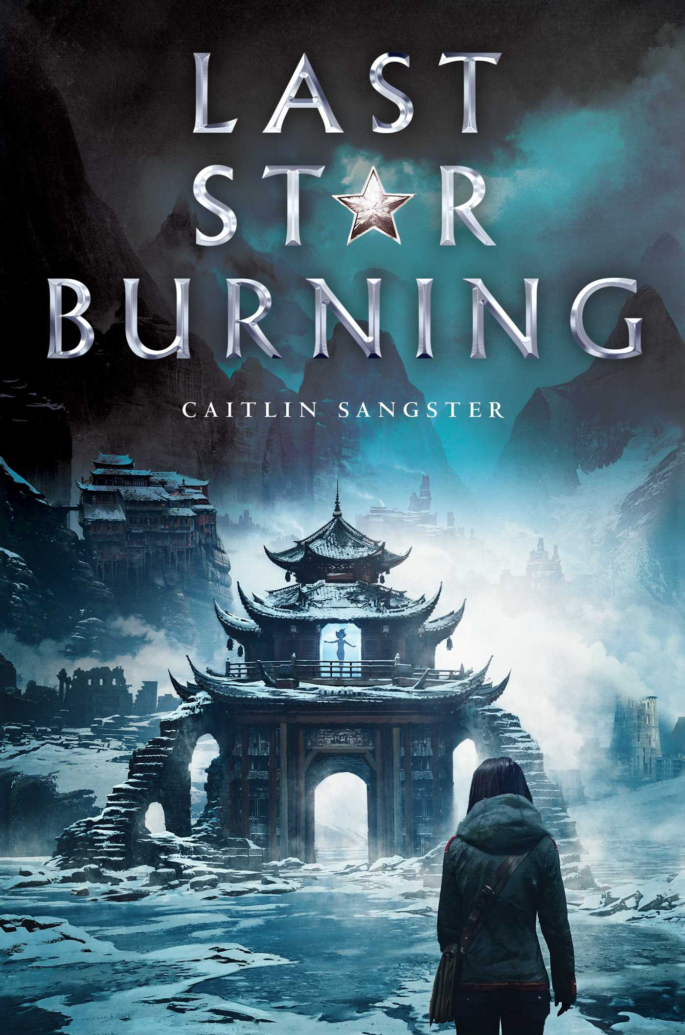 Last Star Burning by Caitlin Sangster