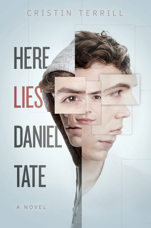 Here-Lies-Daniel-Tate-by-Cristin-Terrill-500x755