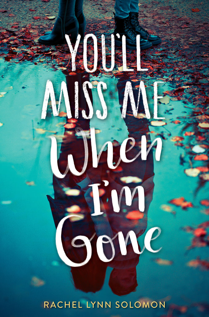 Youll-Miss-Me-When-I'm-Gone-600x1020