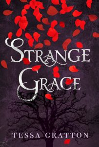 Strange Grace by Tessa Gratton