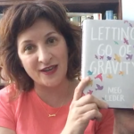 Meg Leder's 4 Reasons to be Riveted by <i>Letting Go of Gravity</i>
