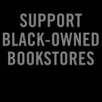 Black-Owned Bookstores to Buy From and Follow on Social Media